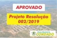 Aprovado Projeto de Resolução 002/2019