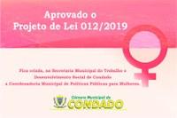 Condado agora tem a Coordenadoria Municipal de Políticas Públicas para Mulheres.
